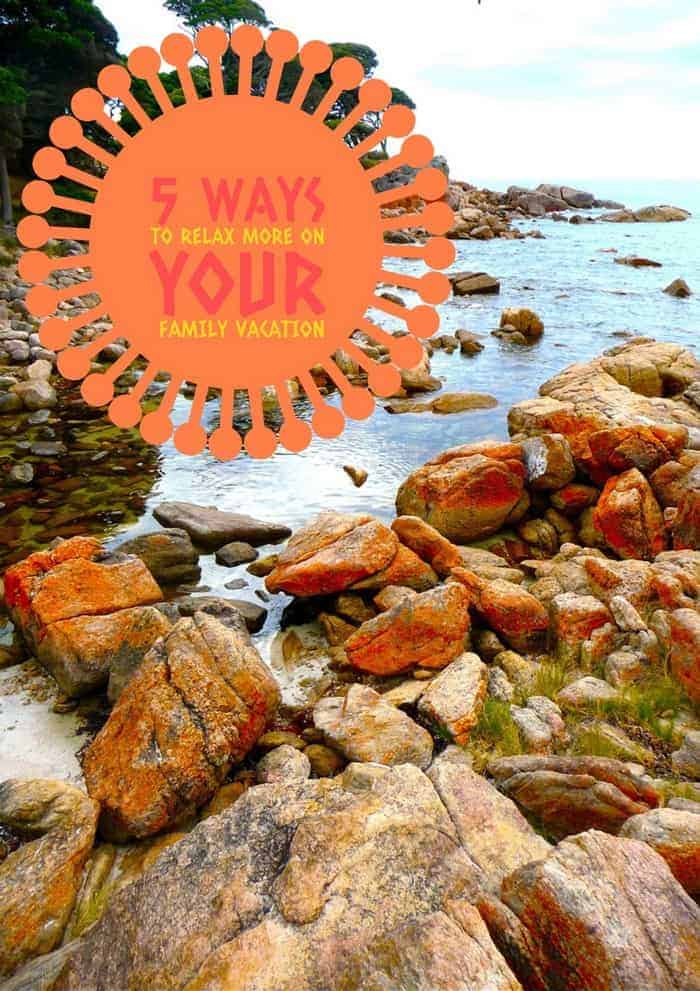 5-ways-to-relax-more-on-your-family-vacation
